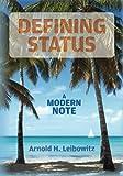Defining Status: A Modern Note
