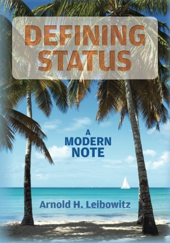 Defining Status: A Modern Note