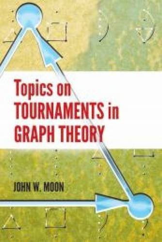 Topics on Tournaments in Graph Theory (Dover Books on Mathematics)