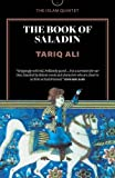 The Book of Saladin: A Novel (The Islam Quintet)