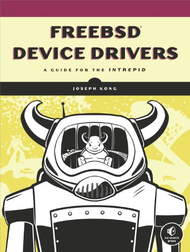 Download FreeBSD Device Drivers: A Guide for the Intrepid Pdf