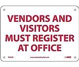 VENDORS & Visitors Must Register at Main Register at Main Office, 7X10, Rigid Plastic