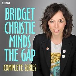 Bridget Christie Minds the Gap: The Complete Series 1