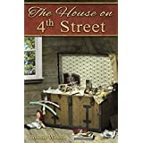 The House on 4th Street (We'll Find a Way Book 2)