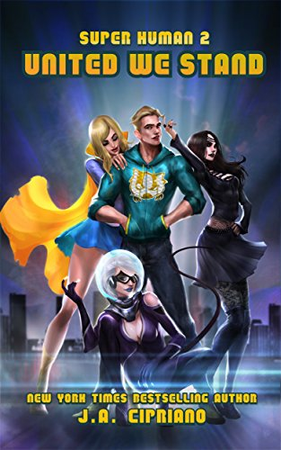 United We Stand: A Superhero Harem Adventure (Super Human Book 2) cover