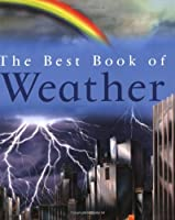 The Best Book Of Weather (Best Books