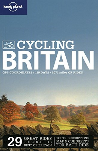 Download Lonely Planet Cycling Britain (Travel Guide) PDF