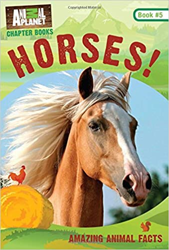 Horses! Animal Planet Chapter Books #5