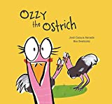 img - for Ozzy the Ostrich (Somos8) book / textbook / text book