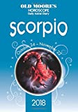 Olde Moore s Horoscope Scorpio 2018 (Olde Moore s Horoscope Daily Astral Diaries)