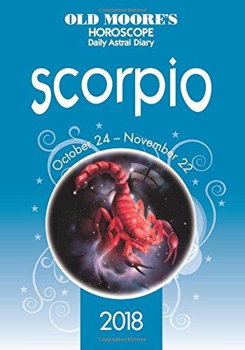 Olde Moores Horoscope Scorpio 2018  Olde Moores Horoscope Daily Astral Diaries