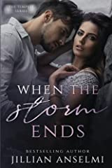 When the Storm Ends Paperback