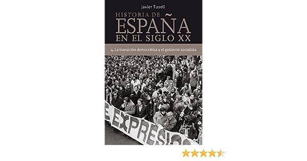Historia de España en el siglo XX - 4: La Transición democrática y ...