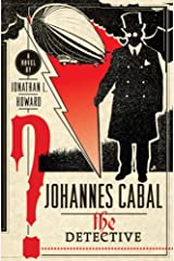 Johannes Cabal the Detective (Johannes Cabal Novels Book 2) Kindle Edition