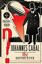 Johannes Cabal the Detective (Johannes Cabal Novels Book 2)