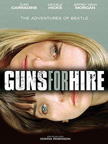 Guns for Hire Film
