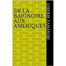 De la baignoire aux Amériques (La physique en histoire 1) (French Edition)