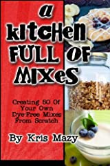 A Kitchen Full of Mixes Paperback