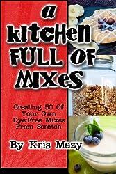 A Kitchen Full of Mixes