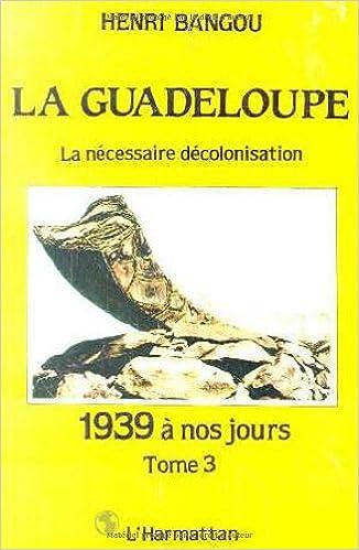La Guadeloupe (French Edition)