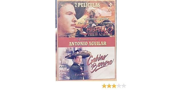 Amazon.com: Caballo Prieto Azabache/Gabino Barrera: Antonio Aguilar, Flor Silvestre, Jaime Fernandez, Eleazar Garcia