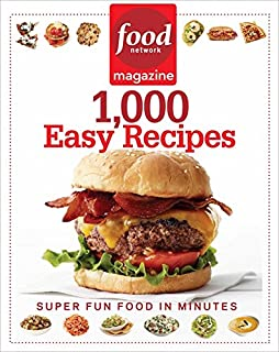 Food network magazine great easy meals 250 fun fast recipes food food network magazine 1000 easy recipes super fun food for every day forumfinder Gallery