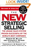 The New Strategic Selling: The Unique...