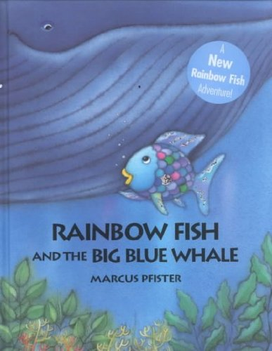 Rainbow Fish and the Big Blue Whale ; Teacher 14