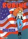 Rubine, tome 6 : America par Lazare