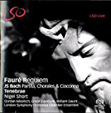 Fauré: Requiem; Bach: Partitas, Chorales & Ciaconna