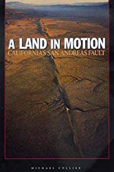 A Land in Motion: California's San Andreas Fault