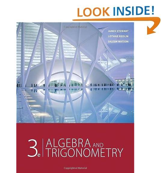 Algebra and Trigonometry: James Stewart, Lothar Redlin, Saleem