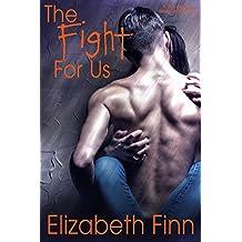 The Fight for Us (Bristol Island Standalone Books Book 1)