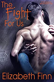 The Fight for Us (Bristol Island Standalone Books Book 1) by [Finn, Elizabeth]
