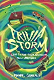 Trivia Storm: 1,200 Exciting Trivia Questions About Anything (Volume 1)