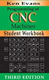 img - for Student Workbook for Programming of CNC Machines, Second edition book / textbook / text book