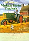 100 Years of Vintage Farm Tractors: A Century of Tractor Tales and Heartwarming Family Farm Memories (Town Square Book)