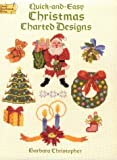 Quick and Easy Christmas Charted Designs, Barbara Christopher, 048626419X