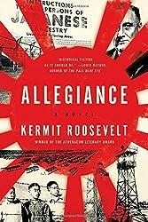 Allegiance: A Novel by Kermit Roosevelt (2015-08-25)