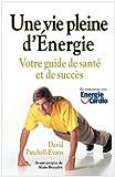 Une Vie Pleine D'Energie, David Patchell-Evans, 1926645235