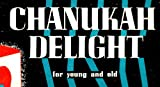 Chanukah Delight for Young and Old - Vinyl LP Record