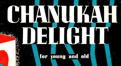 Chanukah Delight for Young and Old - Vinyl LP Record by Reena Record Corp.