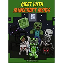 Book for kids: Meet with Minecraft Mobs