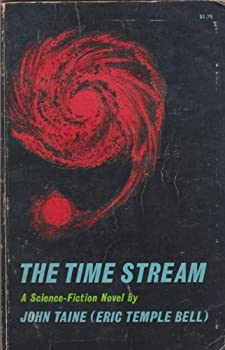 The Time Stream by John Taine