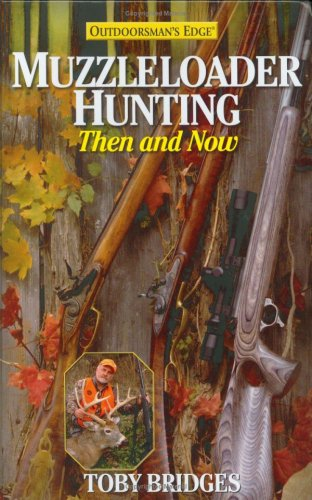 Muzzleloader Hunting: Then & Now (Best Hiking In Texas Hill Country)