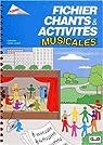 Chants et activités musicales par Francas