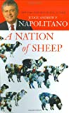 A Nation of Sheep, Andrew P. Napolitano, 1595550976