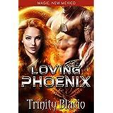 Loving Phoenix: Little Angel Rescue (Magic, New Mexico Book 17)