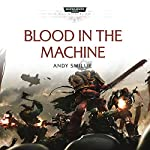 Blood in the Machine: Warhammer 40,000 | Andy Smillie