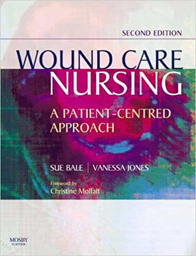 Wound Care Nursing A Patient Centered Approach 9780723433446